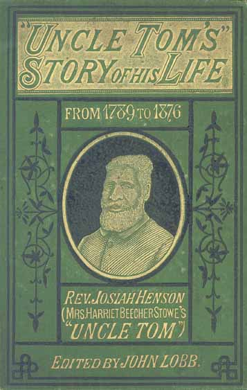 Photograph of the front cover of Josiah Henson's autobiography featuring border art and a portrait of Josiah in the middle.